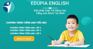 Edupia giải pháp giúp trẻ nâng cao tiếng anh tại nhà